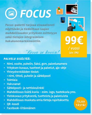 Focus - visuaalisesti näyttävä ja tiedoiltaan laaja mahdollisuus yrityksen esittelyyn